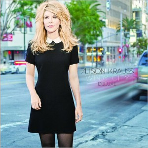 Windy City (Deluxe Edition) by Alison Krauss