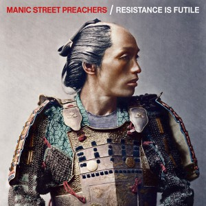 Resistance Is Futile by Manic Street Preachers