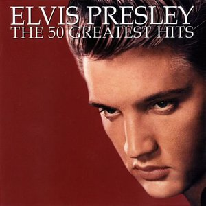 The 50 Greatest Hits CD1 by Elvis Presley