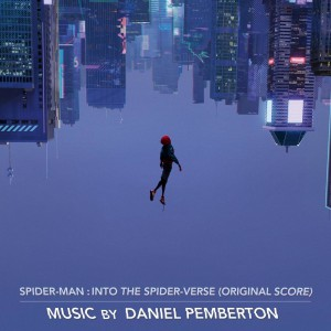 Spider-Man: Into The Spider-Verse by Daniel Pemberton