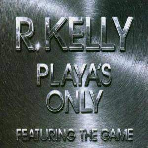 R. Kelly playas only mp3 download and lyrics.