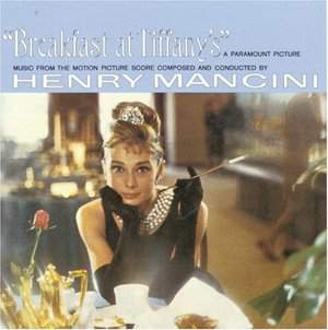 Breakfast At Tiffany's: Music From The Motion Picture Score by Henry Mancini