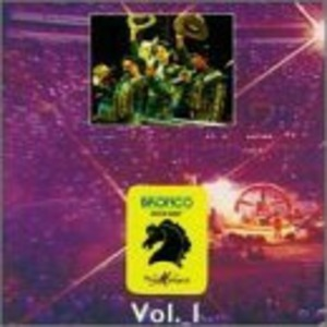 En Vivo En La Plaza Mexico, Vol. 1 by Bronco