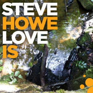 Love Is by Steve Howe