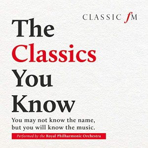 The Classics You Know by Royal Philharmonic Orchestra