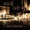 David Arkenstone - 2010 - World Cafe