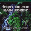 (A Musical Odyssey 3) Spirit Of The Rainforest
