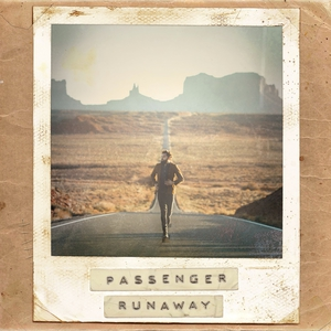Runaway (Deluxe Edition) Cd1 by Passenger
