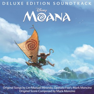 Moana (Deluxe Edition) (Score) by Mark Mancina