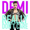 Really Dont Care (Limited Edition) (Cdms)