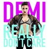 Really Dont Care (Single)
