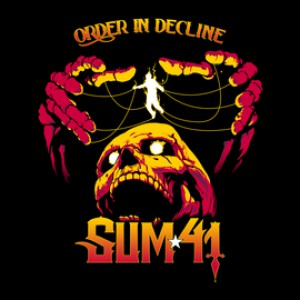 Order In Decline by Sum 41