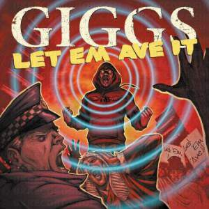 Giggs-Let Em Ave It (Bonus Disc)-2010-H3X by Giggs