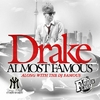 Dj Famous And Drake Almost Famous