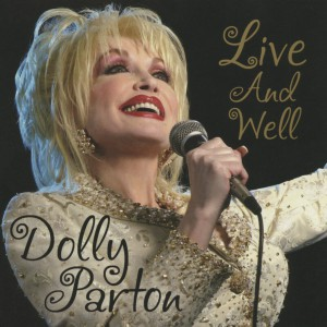 Live And Well by Dolly Parton