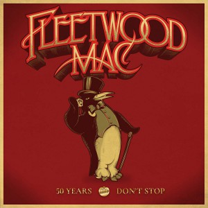 50 Years - Don't Stop by Fleetwood Mac