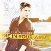Die In Your Arms - Single