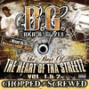 The Best Of The Heart Of Tha Streetz Vol. 1 and 2 (Chopped and Screwed)