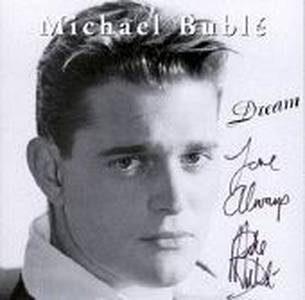 Dream by Michael Buble