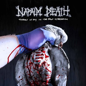 Throes Of Joy In The Jaws Of Defeatism by Napalm Death