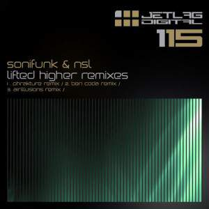 Lifted Higher Remixes by NSL, Sonifunk