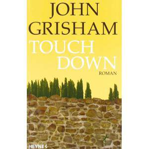 Touchdown by Grisham , John